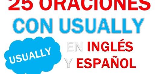 Oraciones Con Usually En Inglés