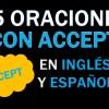 25 Oraciones En Inglés Con Accept | Las Mejores Oraciones Con Accept