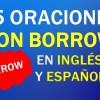 25 Oraciones En Inglés Con Borrow | Sentences With Borrow