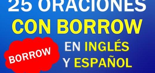 Oraciones En Inglés Con Borrow