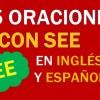 💎 25 Oraciones En Inglés Con See 👉Las Mejores Frases Con See⚡