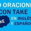 30 Oraciones Con Take En Inglés ✔ Frases Geniales Con Take 🥇