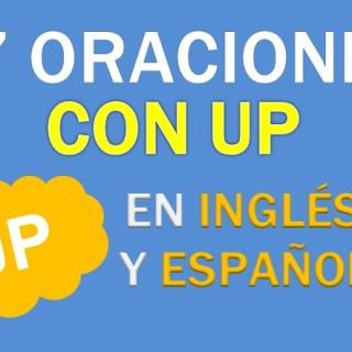 Oraciones Con Up En Inglés