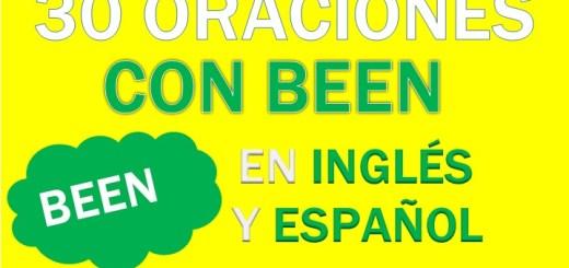 Oraciones Con Been En Inglés