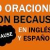 30 Oraciones Con Because En Inglés ✔ Frases Con Because ⚡