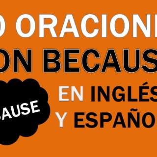 Oraciones Con Because En Inglés