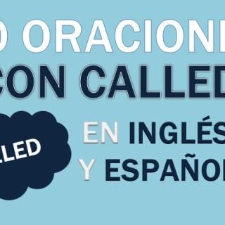 Oraciones Con Called En Inglés