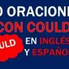 40 Oraciones Con Could Afirmativas En Inglés | Frases Con Could