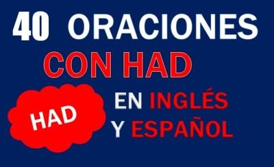 Oraciones Con Had En Inglés