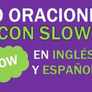 Oraciones En Inglés Con Slow