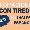 30 Oraciones Con Tired En Inglés | Frases Con Tired