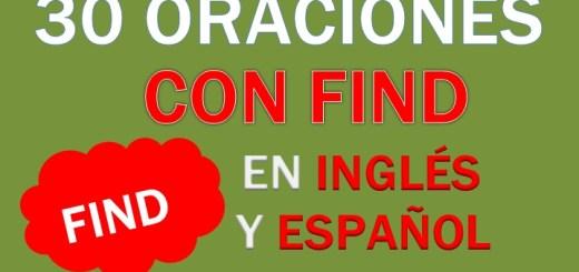 Oraciones Con Find En Inglés