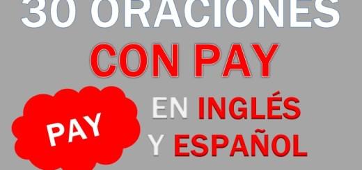 Oraciones Con Pay En Inglés