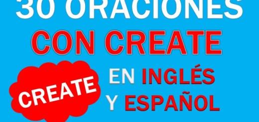 Oraciones Con Create En Inglés