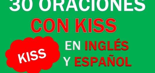 Oraciones Con Kiss En Inglés