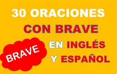 Oraciones En Inglés Con Brave