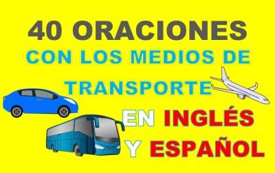 Oraciones En Inglés Con Los Medios de Transporte