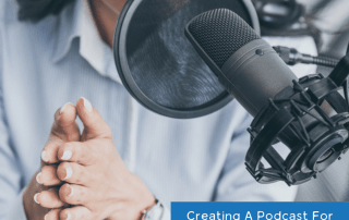 Creating a podcast for your business