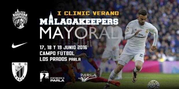 I Clinic Verano Borja Mayoral Málaga Keepers en Parla