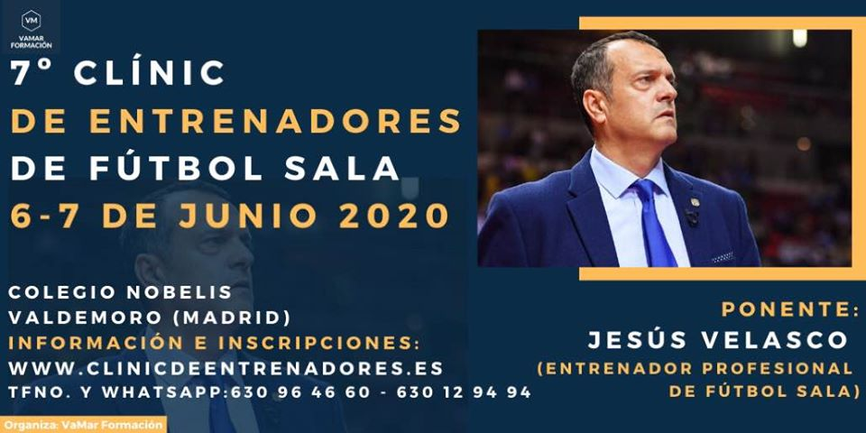Jesús Velasco será ponente en el 7º Clínic de Entrenadores de Fútbol Sala el 6 y 7 de Junio de 2020