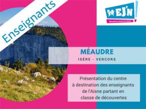 Présentation du centre de Méaudre à destination des enseignants