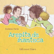 Resultado de imagen de Arepita de manteca. Editorial ekaré