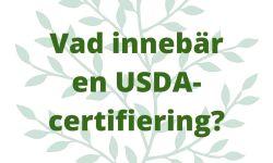 Vad innebär en USDA-certifiering