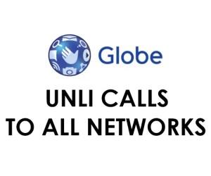 Globe Unli Call To All Network 2021