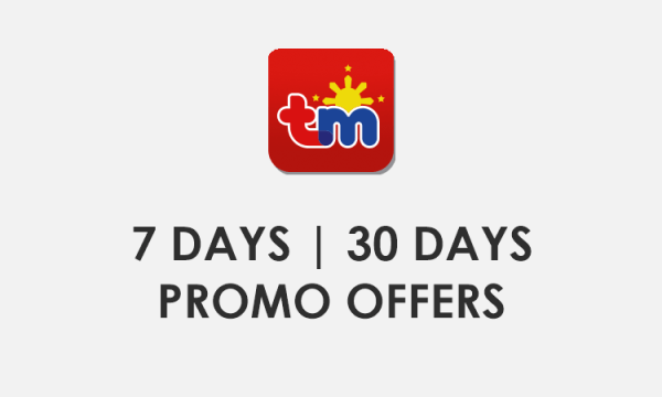 TM 7 Days, 30 Days / 1 Month Unli Call, Text & Data Promo Offers