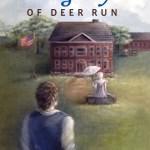 Legacy of Deer Run, The