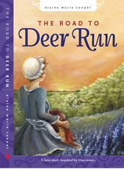 Road to Deer Run, The