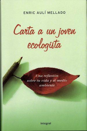 carta a un joven ecologista - Carta a un joven ecologista