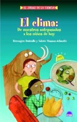 el clima - 3 libros para que los más jovenes aprendan a cuidar del planeta