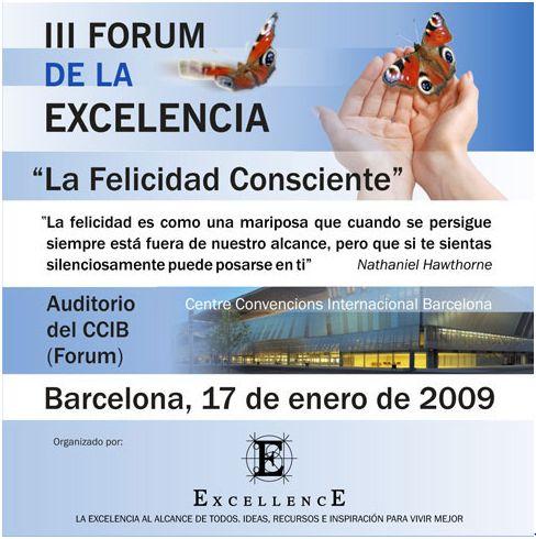 forum excelencia - III Forum de la Excelencia el 17 de enero 2009 en Barcelona