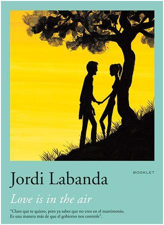 jordi labanda amor - Love is in the air