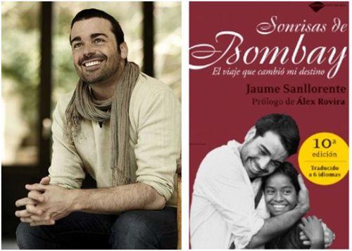 """sonrisas de bombay libro - """"La empresa muere sin la ilusión de las personas"""". Entrevista a Jaume Sanllorente, fundador de la ONG Sonrisas de Bombay"""