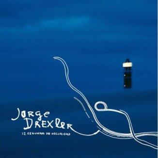 12 segundos de oscuridad - 12 segundos de oscuridad, de JORGE DREXLER: cómo aprender a través de una crisis