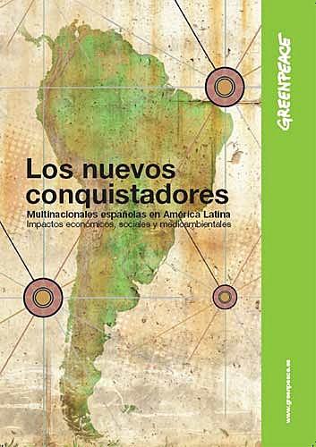 los nuevos conquistadores multinacionales españolas en america latina