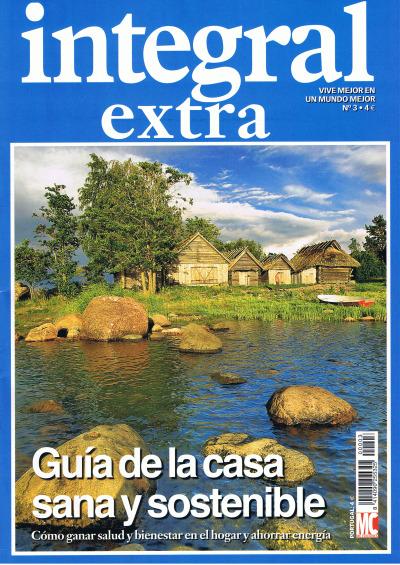 integral extra casa sana y sostenible - Guía de la casa sana y sostenible: Extra de la revista Integral al precio de 4 euros