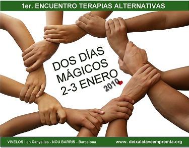nou barris - Primer encuentro abierto de terapias alternativas el 2 y 3 de enero del 2010 en el barrio barcelonés de Nou Barris