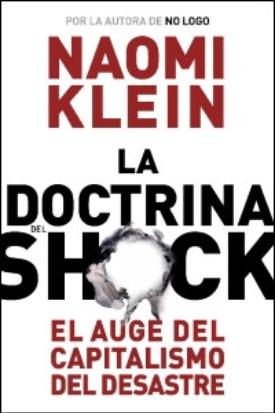 doctrina shock - La doctrina del shock de Naomi Klein y Haití: cómo NO debe ser la ayuda humanitaria
