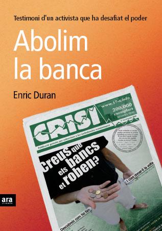 abolim la banca enric duran - abolim-la-banca-enric-duran