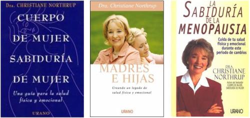 """libros - La doctora Christiane Northrup y su obra: """"El alma nos habla a través del cuerpo""""."""