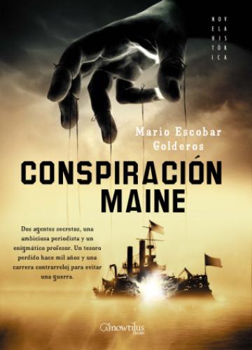 portadaconspiracionmainejpg1 - Teorías de la conspiración: la gran cortina de humo