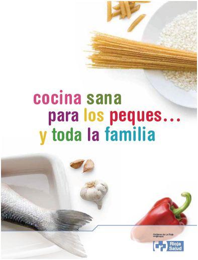 cocina - Cocina sana para los peques y toda la familia en pdf