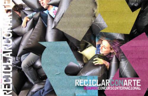 """reciclar - II Concurso Internacional """"Reciclar con Arte"""" hasta el 15 de junio del 2010"""