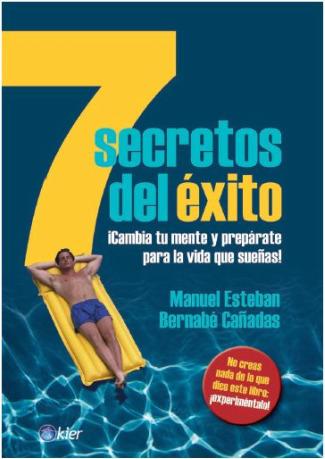 """Resultado de imagen para """"7 secretos del éxito"""" Ed. Kier 2010"""