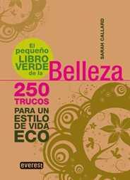 el pequeno libro verde de la belleza - El pequeño libro verde de...