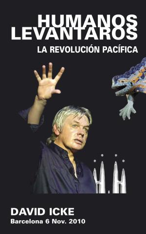 icke1 - David Icke en Barcelona el 6 de noviembre del 2010: La Revolución Pacífica