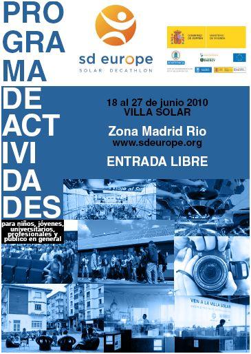 solar - VILLA SOLAR 2010: concurso de casas solares en Madrid y numerosas actividades divulgativas